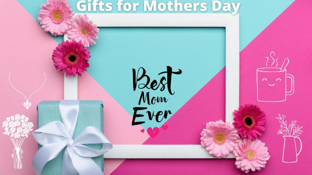 gifts-for-mother's-day